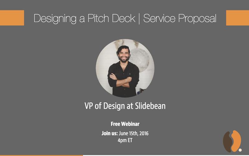 Webinar How To Design A Pitch Deck Service Proposal Slidebean