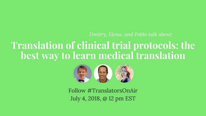 Translation of clinical trial protocols: the best way to learn