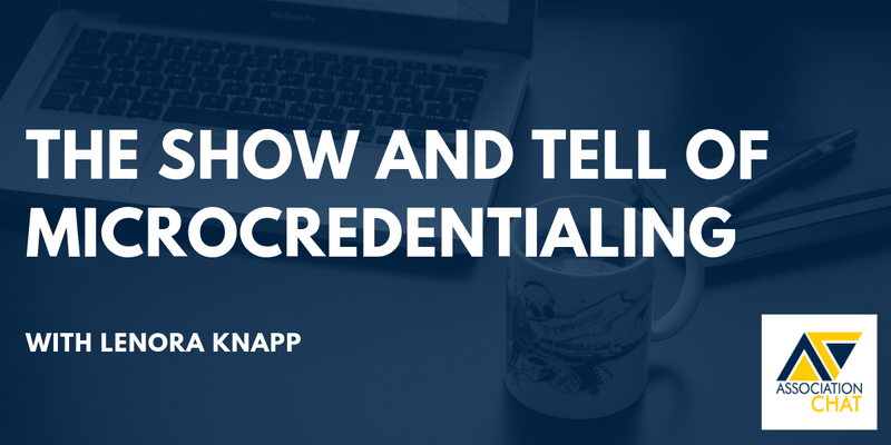 The Show and Tell of Microcredentialing - Crowdcast