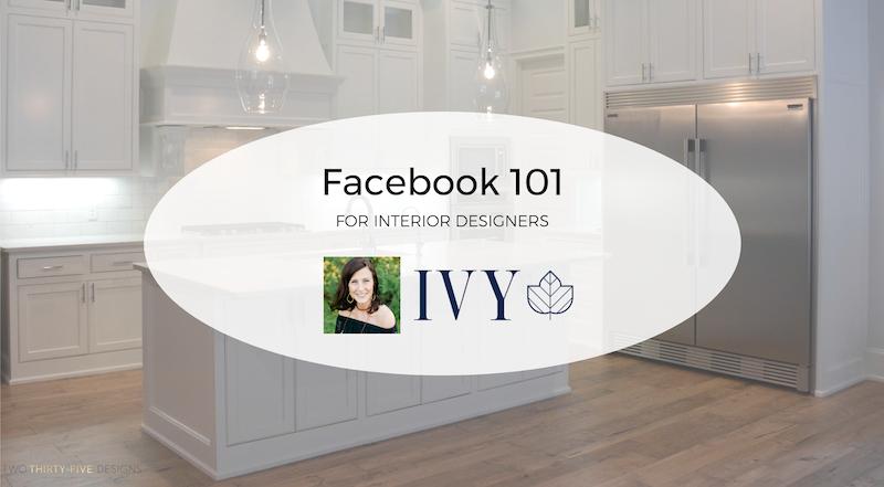 Facebook 101 For Interior Designers