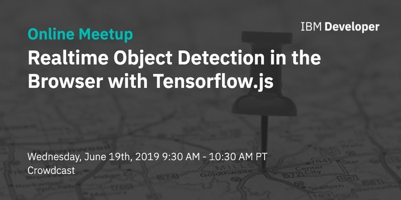 Realtime Object Detection in the Browser with Tensorflow js - Crowdcast