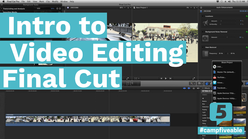 Intro to Video Editing (Final Cut Pro) - Crowdcast