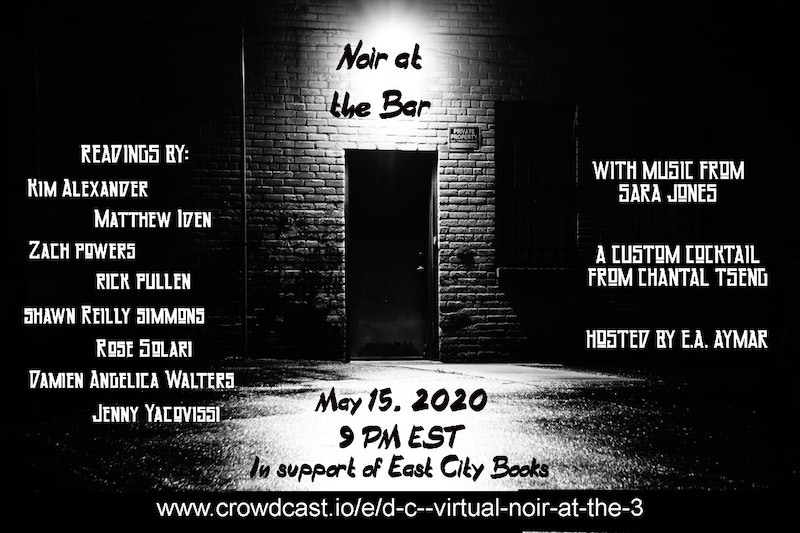 D.C. Virtual Noir at the Bar (in support of East City Books ...