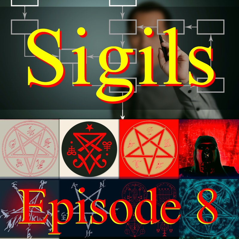 The Satanic Processes Episode 8 - Topic: Sigils Sun, Jan 31st, 2020 7:00 PM EST Sponsored by: Patreons of Aleister Nacht