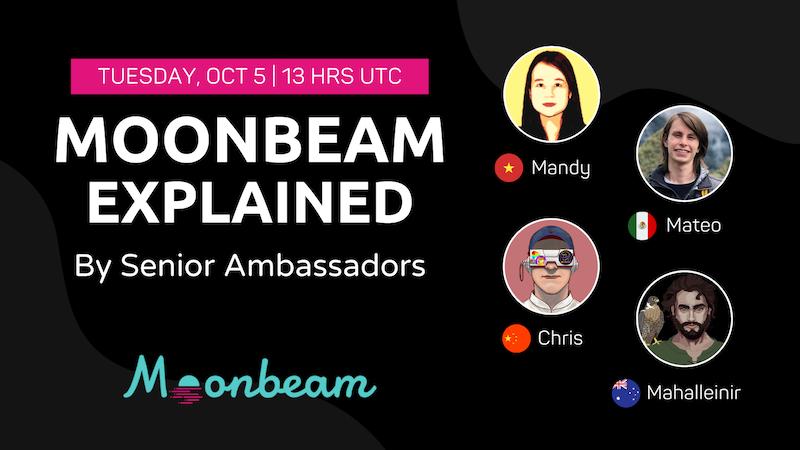 Moonbeam Explained by Senior Ambassadors
